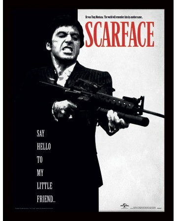 Scarface - Poster encadré Say Hello to my Little Friend