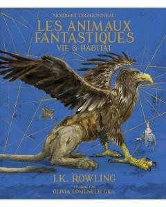Norbert Dragonneau : Les Animaux fantastiques: Vie et habitat