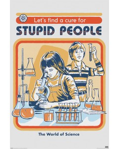 Steven Rhodes - grand poster Let's Find A Cure For Stupid People (61 x 91,5 cm)