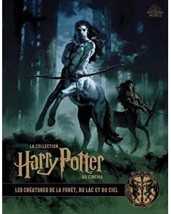 La collection Harry Potter au cinéma : Les Créatures de la forêt, du lac et du ciel
