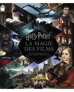 Harry Potter : La Magie des films (nouvelle édition)