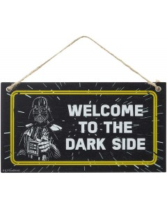 Star Wars - Panneau en bois Darth Vader Welcome to the Dark Side