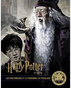 La collection Harry Potter au cinéma - Tome 11 : Les professeurs et le personnel de Poudlard