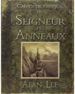 Lord of the Rings - Cahier de croquis du Seigneur des Anneaux (Alan Lee)