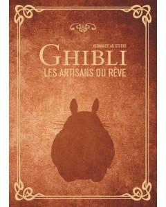 Ghibli les artisans du rêve