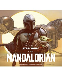 Tout l'Art de Star Wars - The Mandalorian