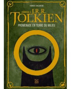 Hommage à J. R. R. Tolkien : Promenade en Terre du Milieu