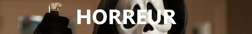Horreur - Divers films